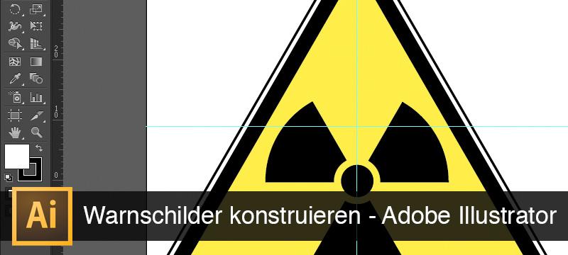 Beispielbild aus der Einführung in Adobe Illustrator, Grundlagen lernen: Warnschilder