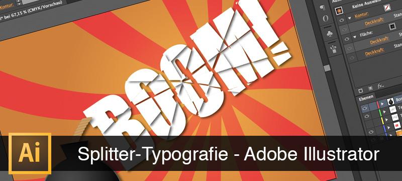 Beispielbild aus der Einführung in Adobe Illustrator, Grundlagen lernen: Splitter-Typografie