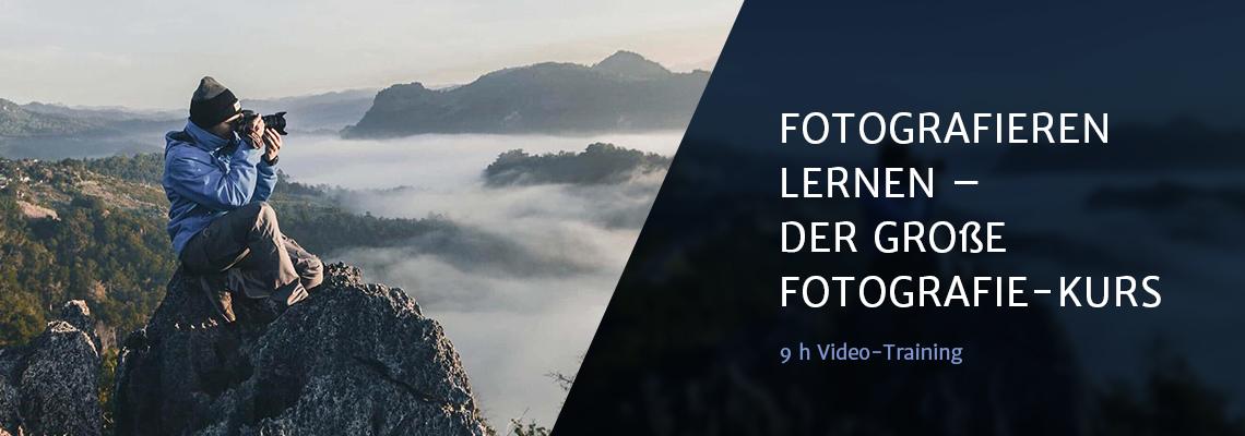 Fotografieren lernen – der große Fotografie-Kurs