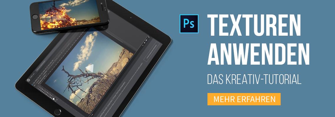 Texturen in Photoshop anwenden – das Kreativ-Tutorial für atmosphärische Foto- und Bildeffekte