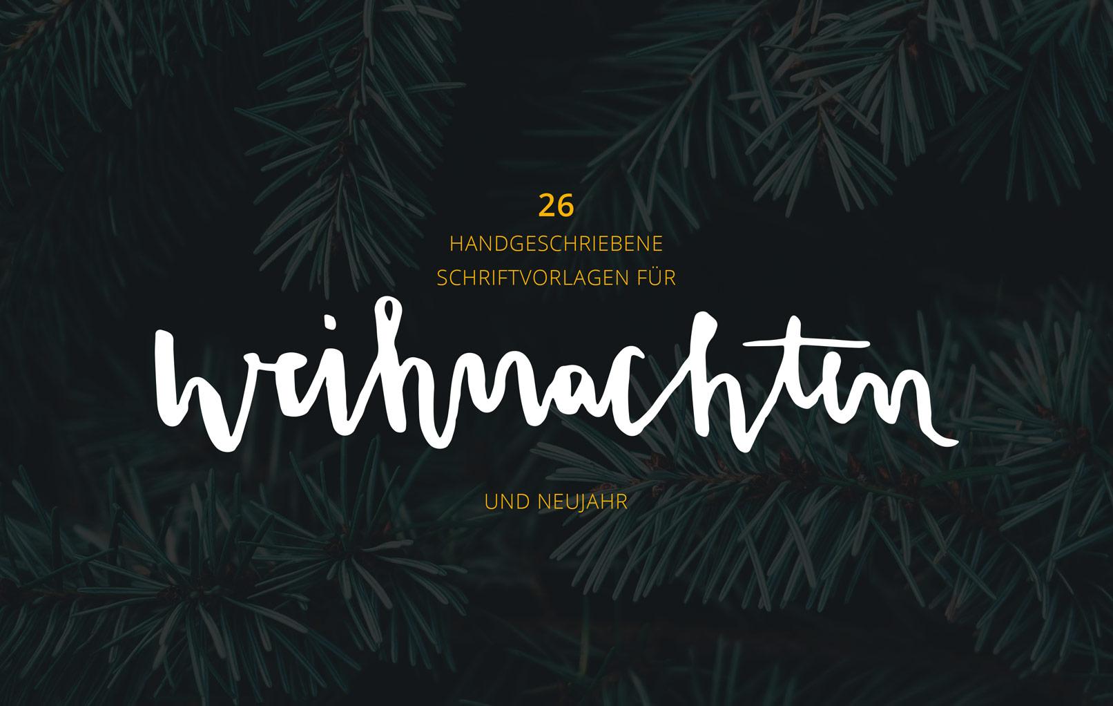 Handlettering Weihnachten vor einem Foto mit Tannenzweigen