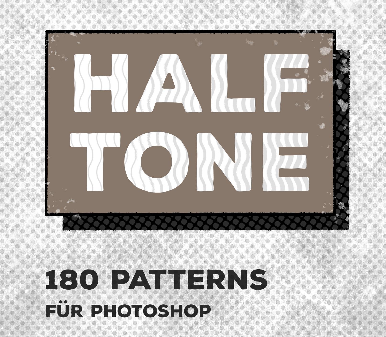 Schriftzüge mit Halftone Patterns, erstellt in Photoshop
